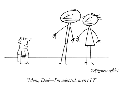 charles-barsotti-mom-dad-i-m-adopted-aren-t-i-new-yorker-cartoon1
